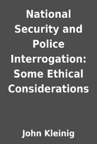 National Security and Police Interrogation:…