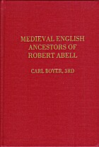 Medieval English Ancestors of Robert Abell:…