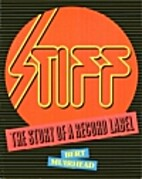 Stiff, the story of a record label,…