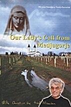 Our Lady's Call From Medjugorje-with Christ…