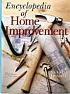 Encyclopedia of home improvement by Michael…