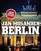 Berlin : med en v©Þgledning till det…
