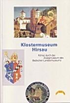 Klostermuseum Hirsau. Führer durch das…