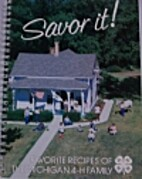 Savor it!: Favorite recipes of the Michigan…