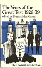 The Years of the Great Test by Francis…