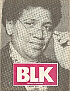BLK: (Issue #5) Oh, Lorde! by Audre Lorde…