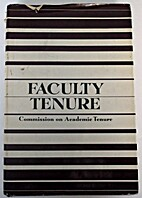 Faculty tenure; a report and recommendations…