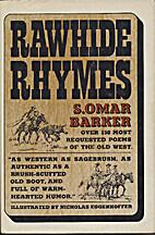 Rawhide rhymes; singing poems of the Old…