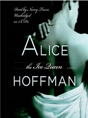 The ice queen [a novel] by Alice Hoffman