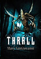 Thrall by Mary SanGiovanni