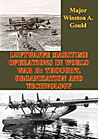 Luftwaffe Maritime Operations In WWII:…