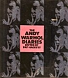 The Andy Warhol Diaries by Andy Warhol