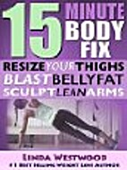 15-Minute Body Fix: Resize Your Thighs,…
