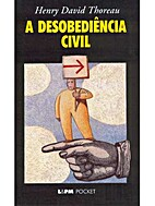 Desobediência Civil, A by Henry David…