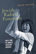 Jewish Radical Feminism: Voices from the…