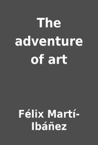 The adventure of art by Félix…