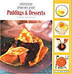 Step By Step Puddings and Desserts by Cara…