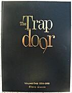 The Trapdoor, Volume 1 (1984-1988) by Steve…