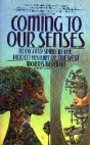 Coming to Our Senses - Morris Berman