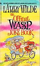 Official WASP Joke Book by Larry Wilde