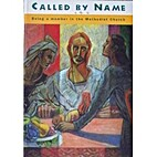 Called By Name by Methodist Ministry