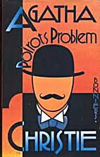 Poirots problem by Agatha Christie