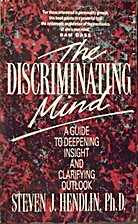The Discriminating Mind: A Guide to…