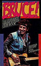 Bruce!: The Ultimate Springsteen Quiz Book…