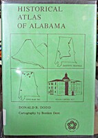 Historical Atlas of Alabama by Donald B.…