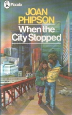 When the City Stopped (Alternate title: Keep…