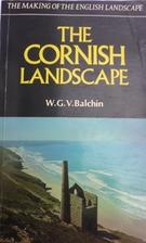 The Cornish landscape by W.G.V. Balchin
