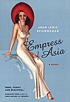 Empress of Asia by Adam Lewis Schroeder