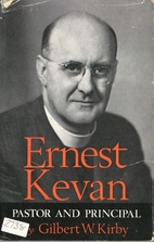 Ernest Kevan, pastor and principal, by…