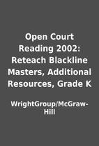 Open Court Reading 2002: Reteach Blackline…