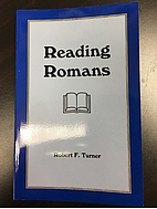 Reading Romans by Robert F. Turner