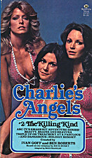Charlie's Angels: The Killing Kind by Max…