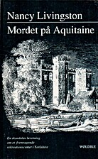 Mordet på Aquitaine by Nancy Livingston