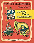 Dunno's Adventures: Dunno Takes Music…