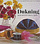 Dukning och servettbrytning : borddukningar…
