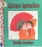 Lizzie's Invitation by Holly Keller