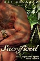 Sacrificed: Heart Beyond the Spires…