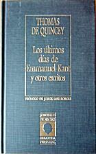 Los últimos días de Emmanuel Kant y otros…