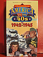 America in the '40s: Part 2: 1942-1945 by…
