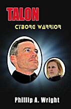 Talon - Cyborg Warrior (The Cyborg Series…