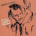 Parole d'Amore Scritte a Macchina by Paolo…