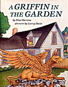 A Griffin in the Garden by Elsa Marston