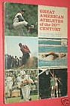 Great American Athletes of the 20th Century…