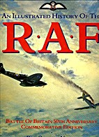 Illustrated History of the Raf by Roy…