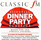 Essential Dinner Party Classics: Music for…