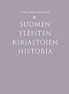 Suomen yleisten kirjastojen historia by…